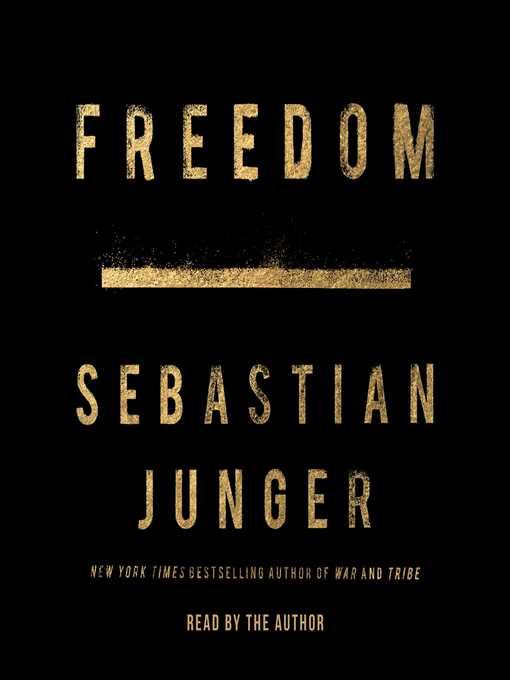 Title details for Freedom by Sebastian Junger - Wait list