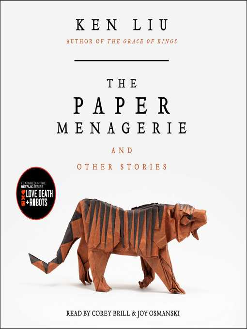 The Paper Menagerie and Other Stories - National Library Board Singapore -  OverDrive