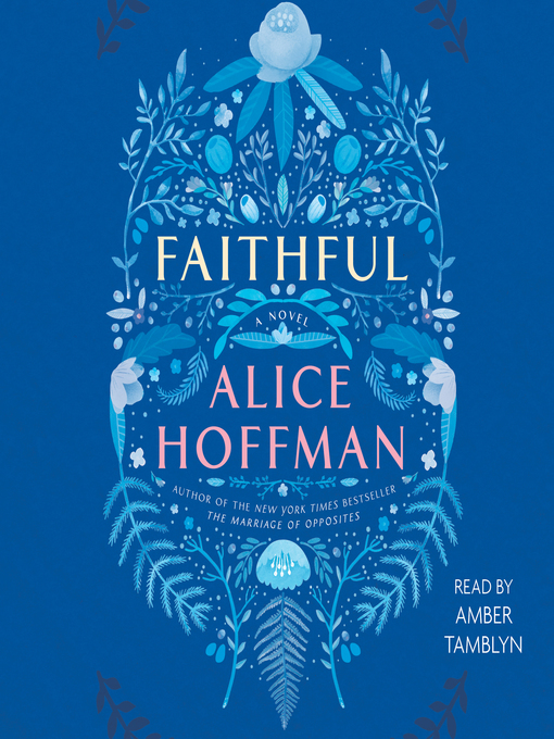 Title details for Faithful by Alice Hoffman - Available