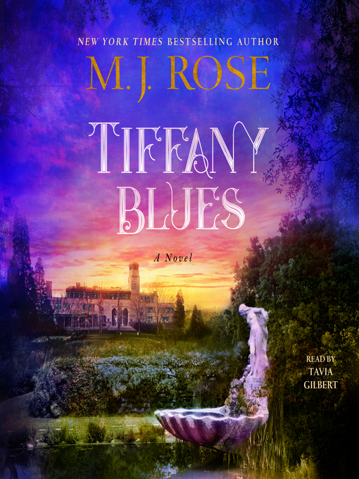 Title details for Tiffany Blues by M. J. Rose - Wait list