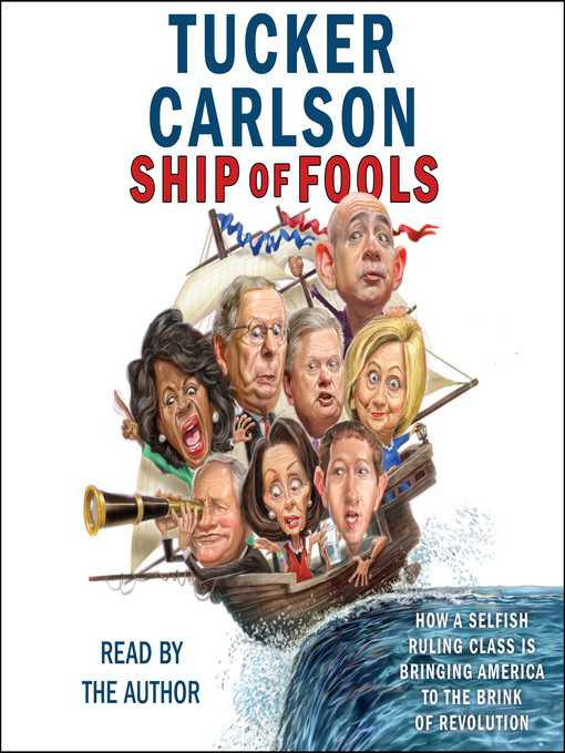 Title details for Ship of Fools by Tucker Carlson - Available
