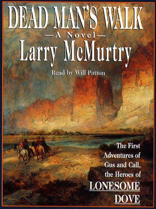 Title details for Dead Man's Walk by Larry McMurtry - Wait list