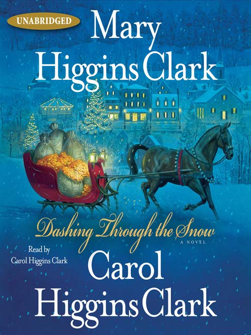 Title details for Dashing Through the Snow by Mary Higgins Clark - Wait list