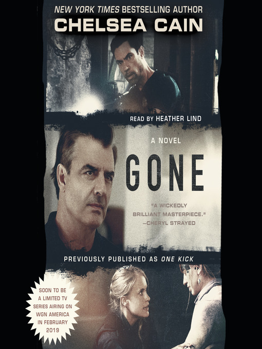 Title details for Gone by Chelsea Cain - Available