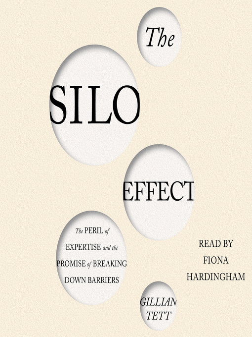 Title details for The Silo Effect by Gillian Tett - Available