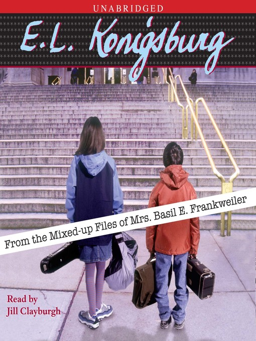 Title details for From the Mixed-up files of Mrs. Basil E. Frankweiler by E.L. Konigsburg - Available