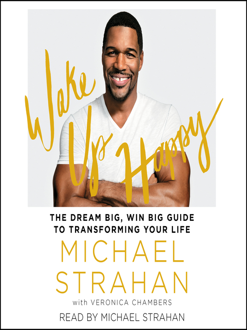 Title details for Wake Up Happy by Michael Strahan - Available