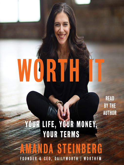 Title details for Worth It by Amanda Steinberg - Wait list