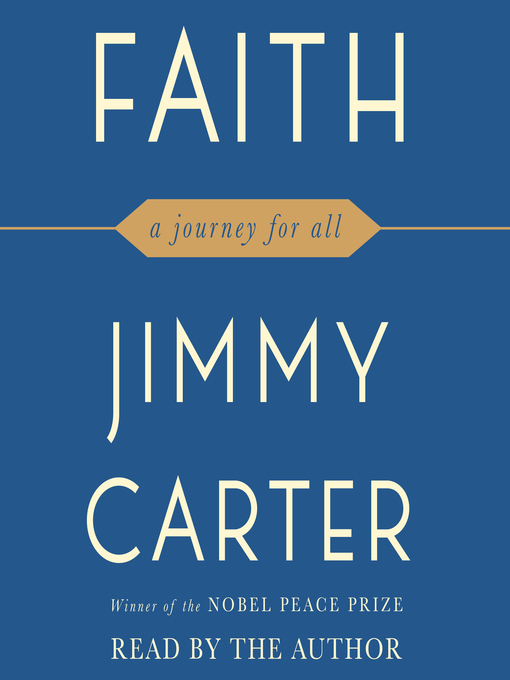 Title details for Faith by Jimmy Carter - Wait list