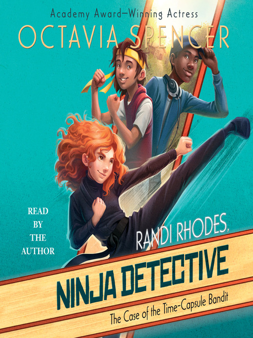 Title details for The Case of the Time-Capsule Bandit by Octavia Spencer - Wait list