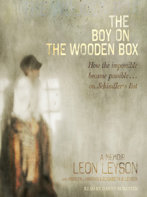 Title details for The Boy on the Wooden Box by Leon Leyson - Wait list
