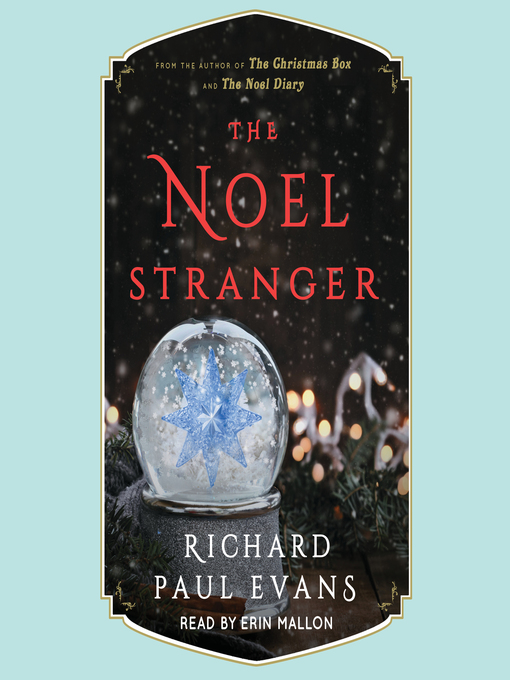 Title details for The Noel Stranger by Richard Paul Evans - Available