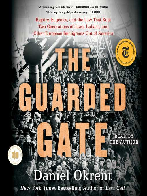 Title details for The Guarded Gate by Daniel Okrent - Available