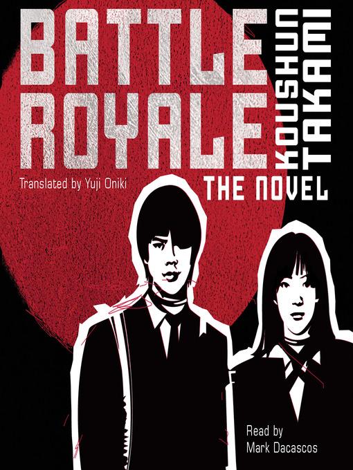 Title details for Battle Royale by Koushun Takami - Wait list