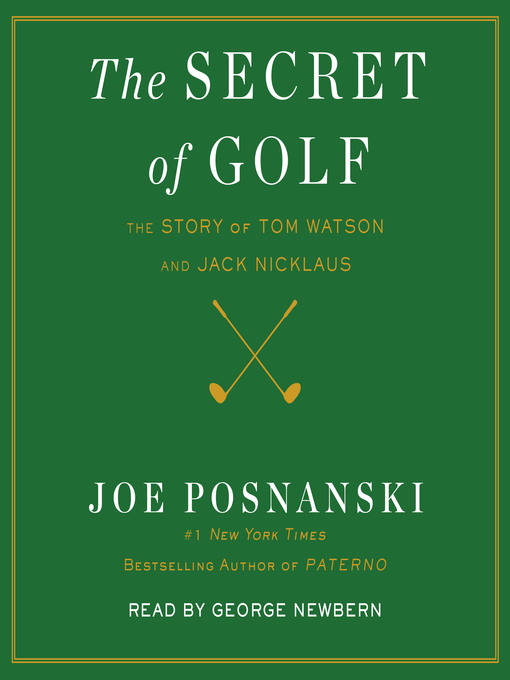 Title details for The Secret of Golf by Joe Posnanski - Available