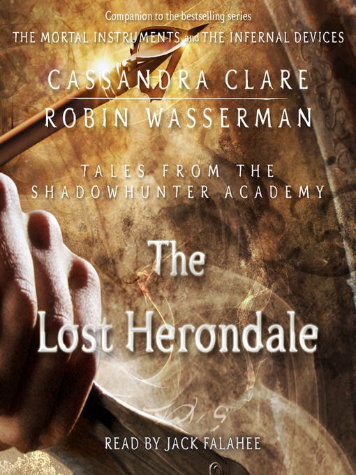 Title details for The Lost Herondale by Cassandra Clare - Available