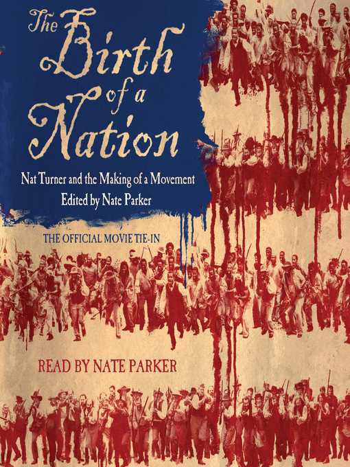 Title details for The Birth of a Nation by Nate Parker - Wait list