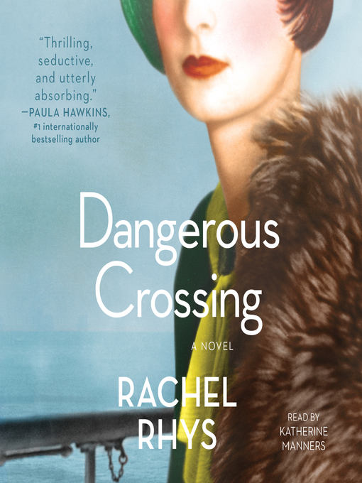 Title details for Dangerous Crossing by Rachel Rhys - Available