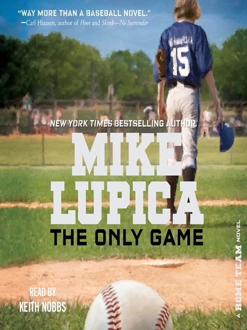 Title details for The Only Game by Mike Lupica - Available