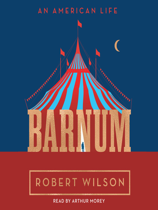 Title details for Barnum by Robert Wilson - Available