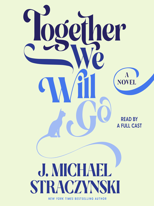 Title details for Together We Will Go by J. Michael Straczynski - Available
