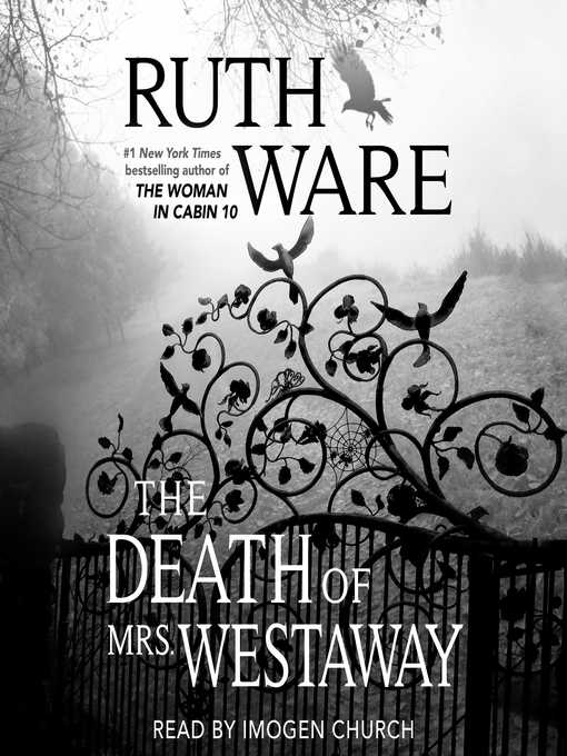 Title details for The Death of Mrs. Westaway by Ruth Ware - Available