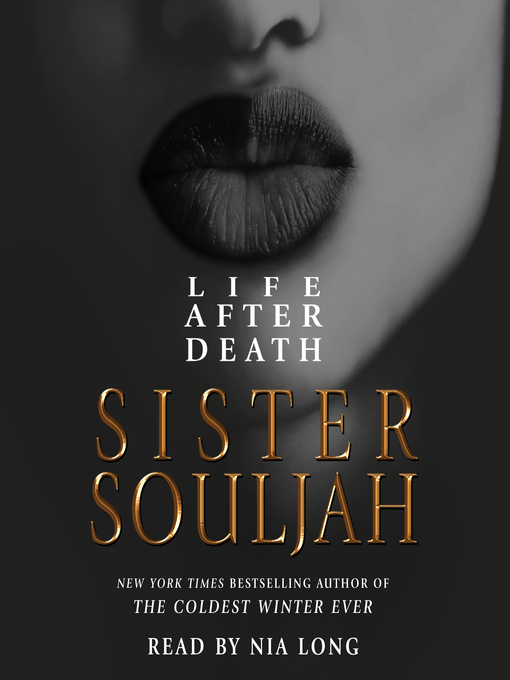 Title details for Life After Death by Sister Souljah - Available