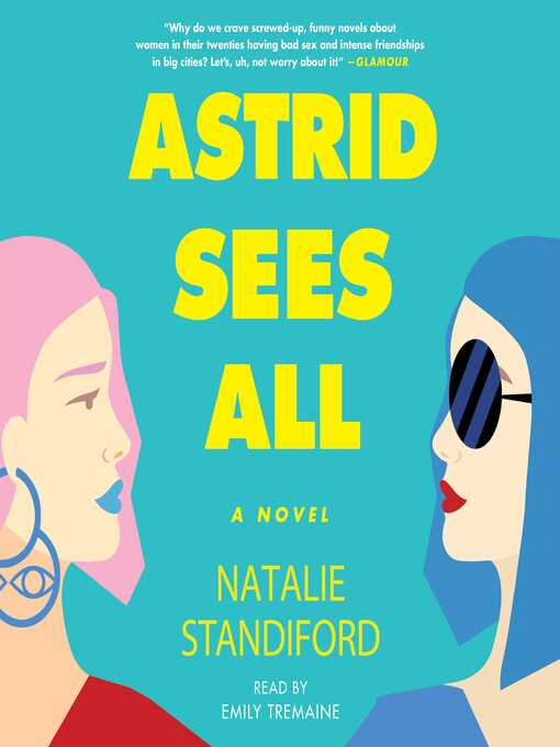 Title details for Astrid Sees All by Natalie Standiford - Wait list