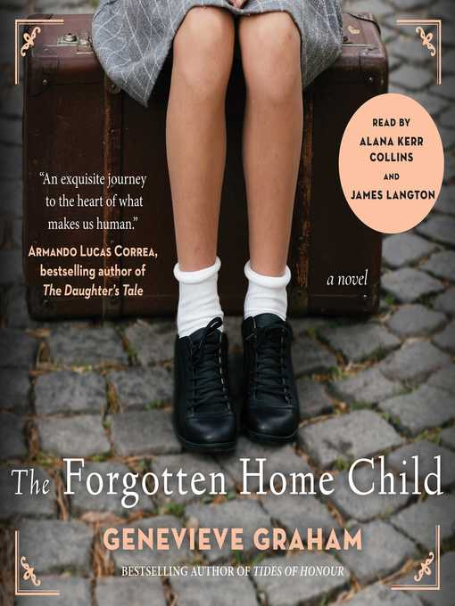 Title details for The Forgotten Home Child by Genevieve Graham - Wait list