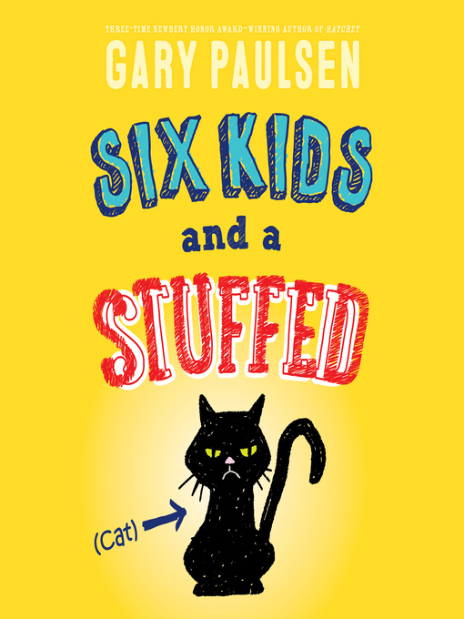 Title details for Six Kids and a Stuffed Cat by Gary Paulsen - Available