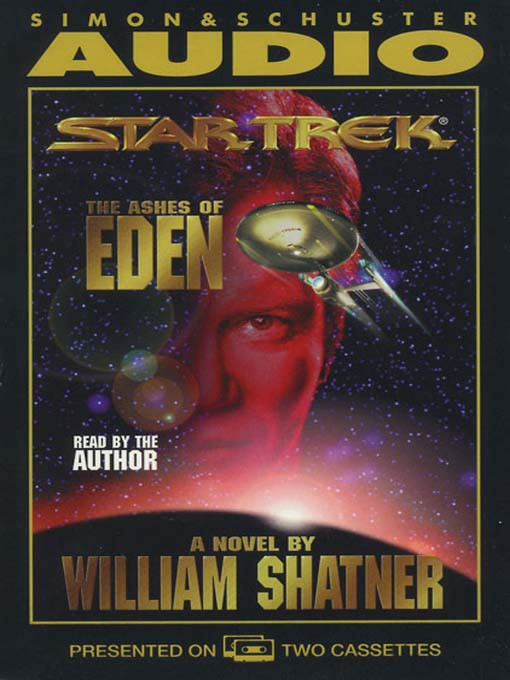 Title details for Ashes of Eden by William Shatner - Available