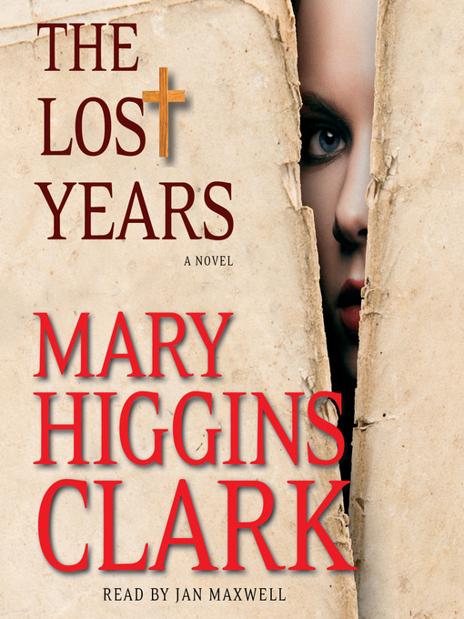 Title details for The Lost Years by Mary Higgins Clark - Wait list