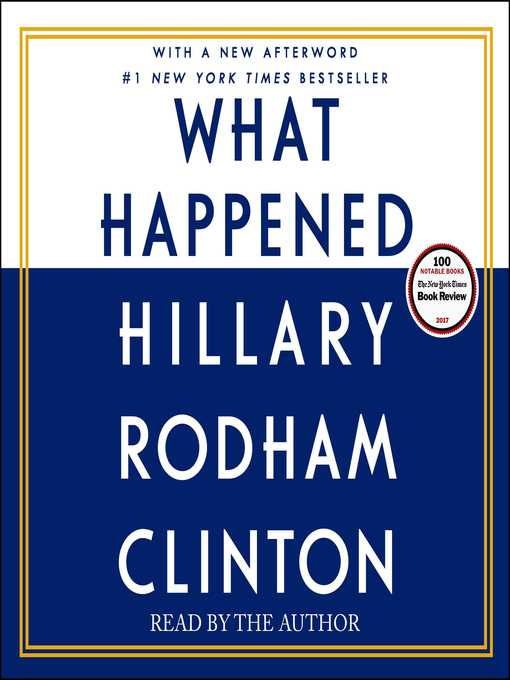 Title details for What Happened by Hillary Rodham Clinton - Available