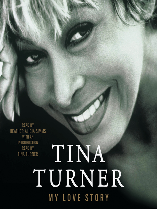 Title details for My Love Story by Tina Turner - Available