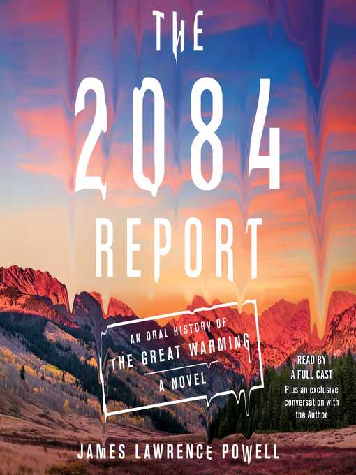 Title details for The 2084 Report by James Lawrence Powell - Wait list