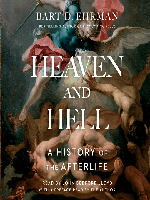 Title details for Heaven and Hell by Bart D. Ehrman - Available