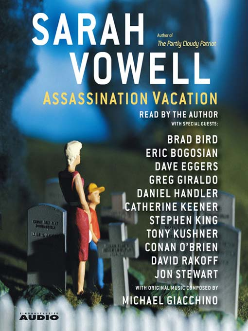 Title details for Assassination Vacation by Sarah Vowell - Wait list