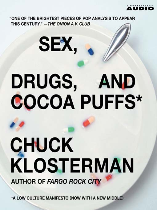 Cover of Sex, Drugs, and Cocoa Puffs