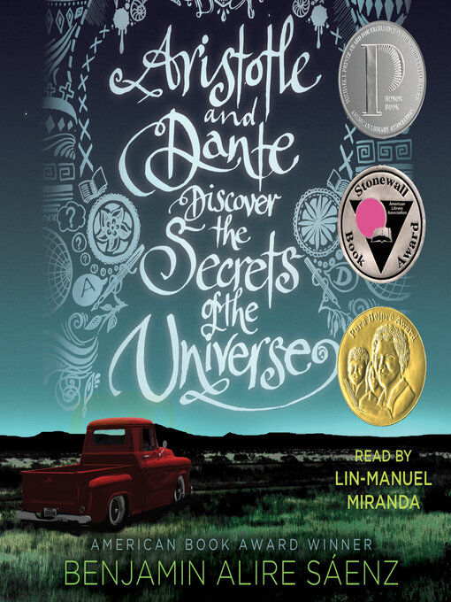 Title details for Aristotle and Dante Discover the Secrets of the Universe by Benjamin Alire Sáenz - Wait list