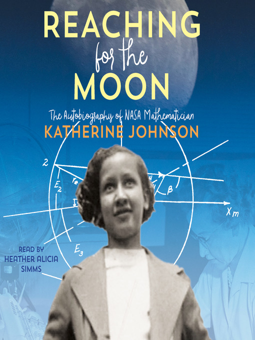 Title details for Reaching for the Moon by Katherine Johnson - Wait list