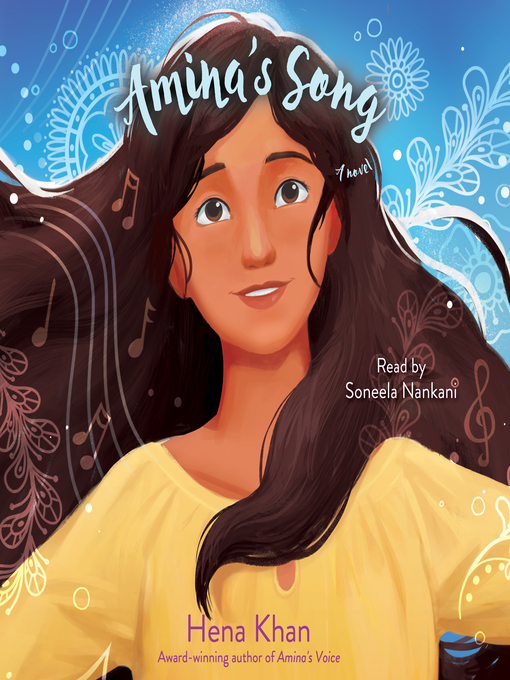 Title details for Amina's Song by Hena Khan - Available