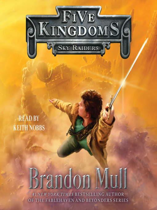 Title details for Sky Raiders by Brandon Mull - Wait list