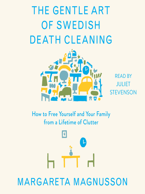 Title details for The Gentle Art of Swedish Death Cleaning by Margareta Magnusson - Wait list