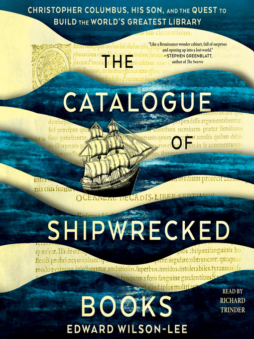 Title details for The Catalogue of Shipwrecked Books by Edward Wilson-Lee - Available