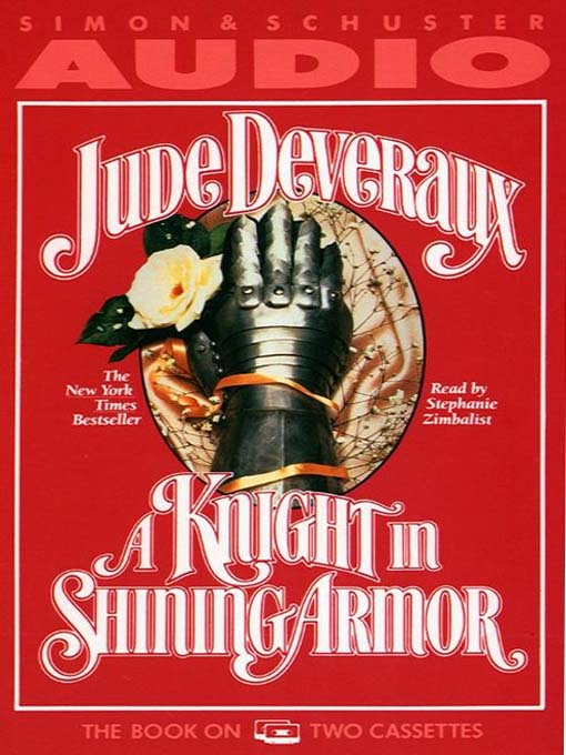 Title details for A Knight in Shining Armor by Jude Deveraux - Available