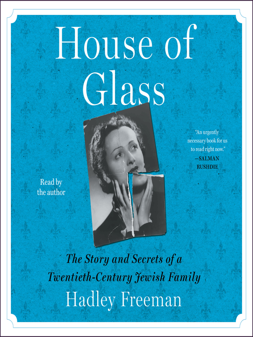 Title details for House of Glass by Hadley Freeman - Wait list