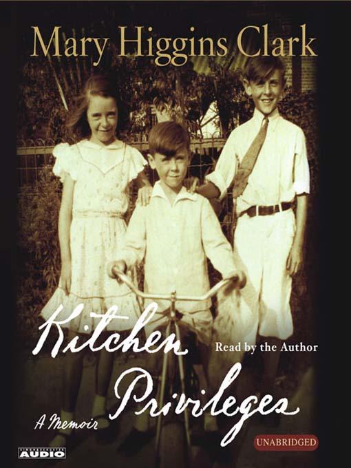 Title details for Kitchen Privileges by Mary Higgins Clark - Wait list