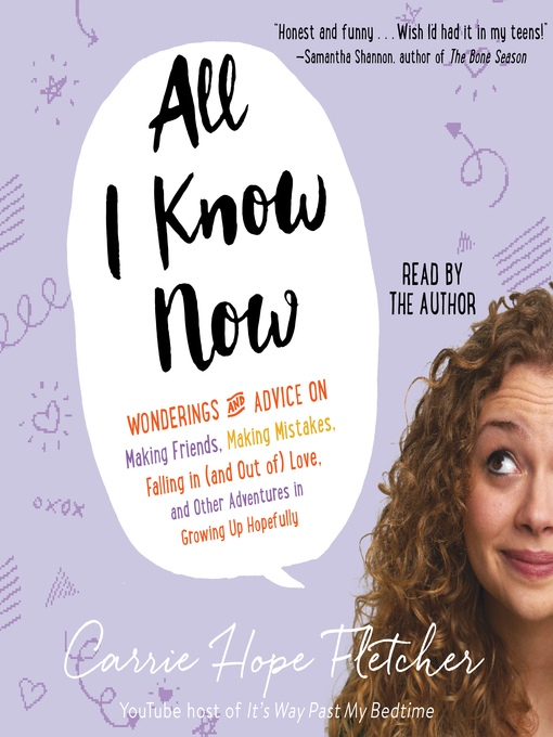 Title details for All I Know Now by Carrie Hope Fletcher - Wait list