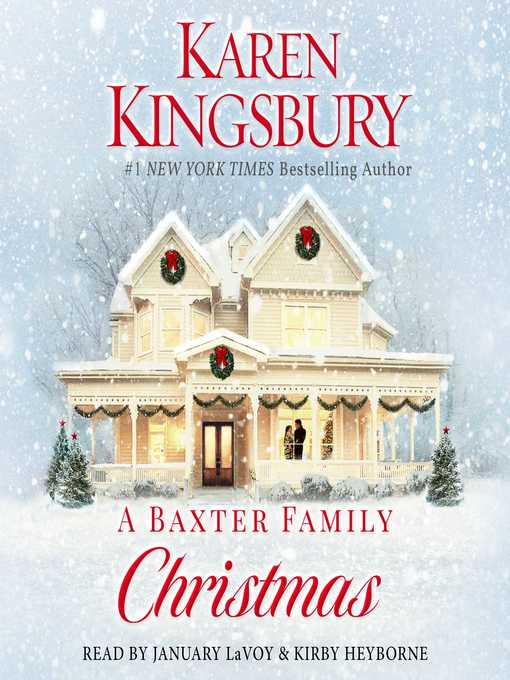 Title details for A Baxter Family Christmas by Karen Kingsbury - Wait list
