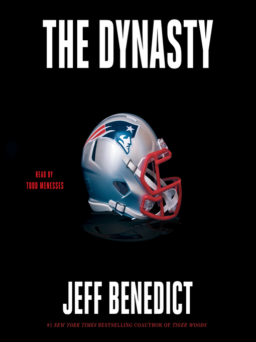 Title details for The Dynasty by Jeff Benedict - Wait list